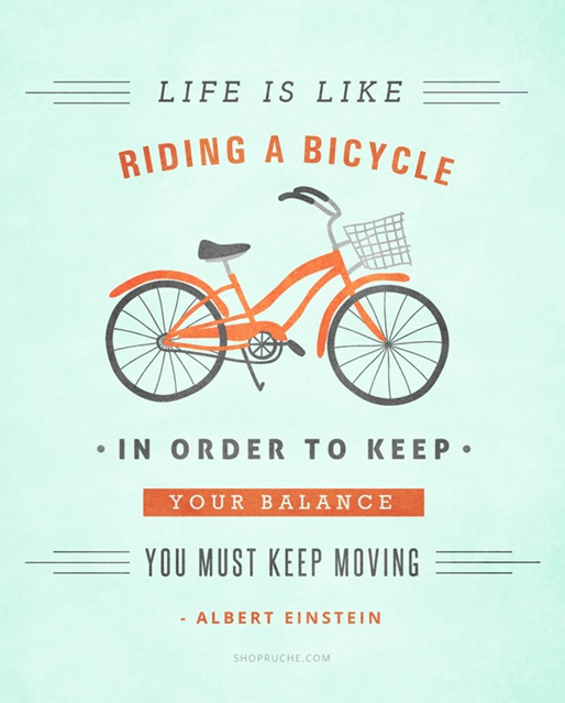 Albert Einstein Quotes Life Is Like Riding A Bicycle: Keeping Balance In Life
