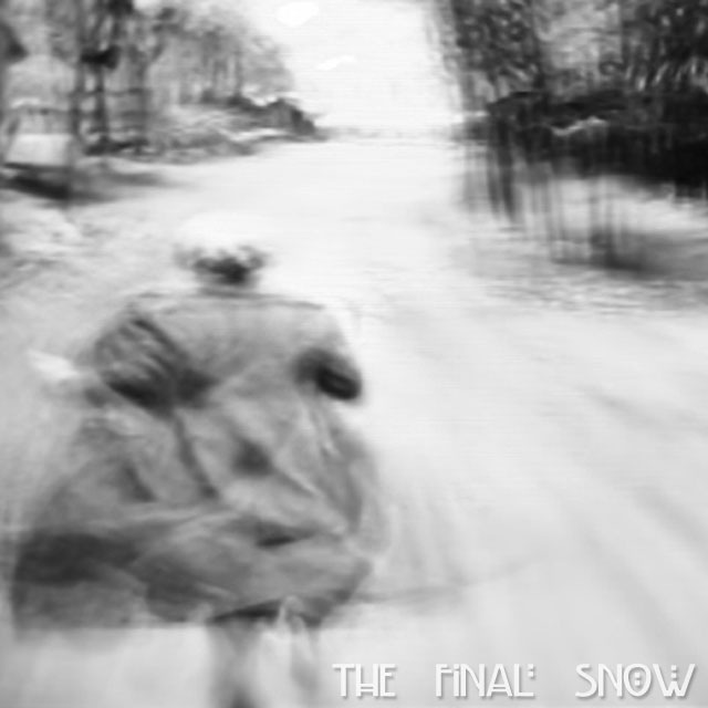 The Final Snow